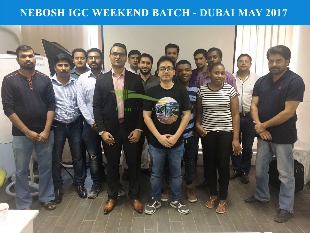 GWG - DXB - NEBOSH IGC WEEKEND BATCH - MAY 2017 - TUTOR Mr. SHAMROSE