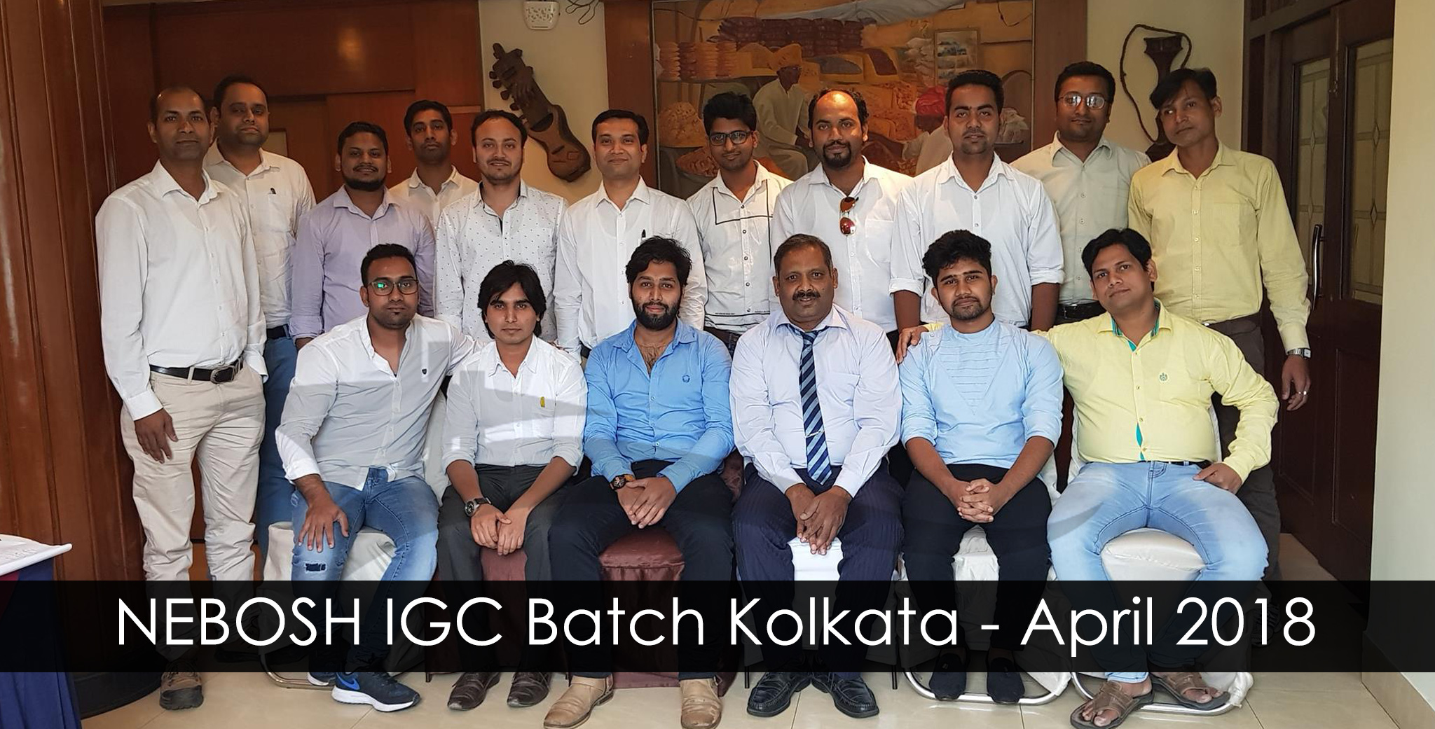 NEBOSH-IGC-Batch-Kolkata---April-2018_02