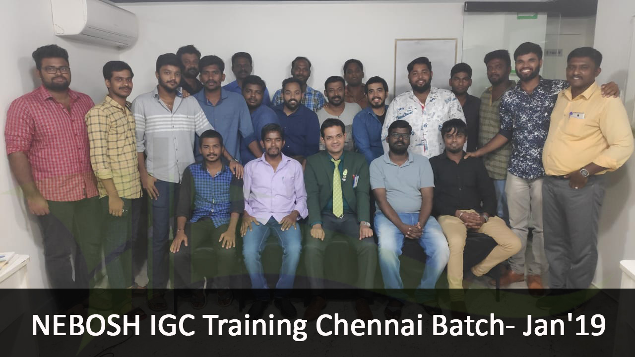 NEBOSH_IGC_Chennai_Batch_2019