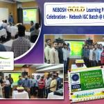 NEBOSH GOLD Learning Partner Celebration - Nebosh IGC Batch @ Hyderabad