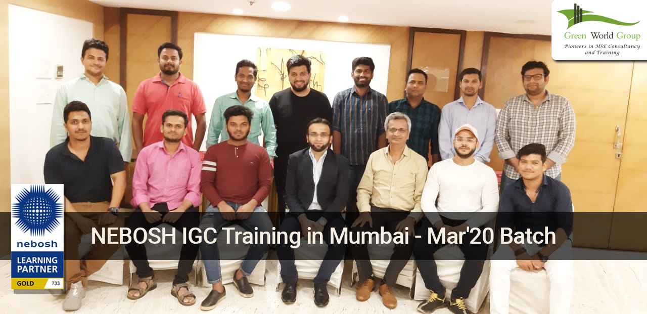 NEBOSH IGC Training in Mumbai - Mar'20 Batch